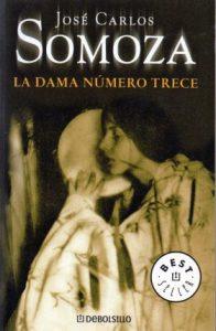 José Carlos SOMOZA - La Dama número trece