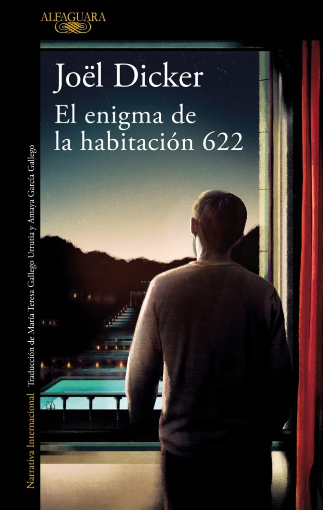 Joël Dicker. Portada de EL ENIGMA DE LA HABITACIÓN 622