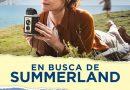 EN BUSCA DE SUMMERLAND – Tráiler