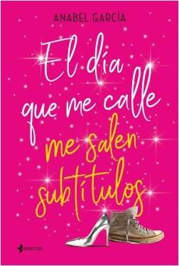 El día que me calle me salen subtítulos - Anabel García