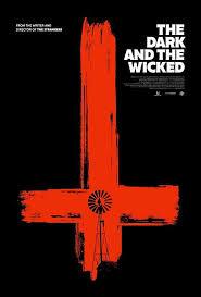 Cartel de la película The dark and the wicked - Festival de cine fantastico y de terror de Sitges, 2020