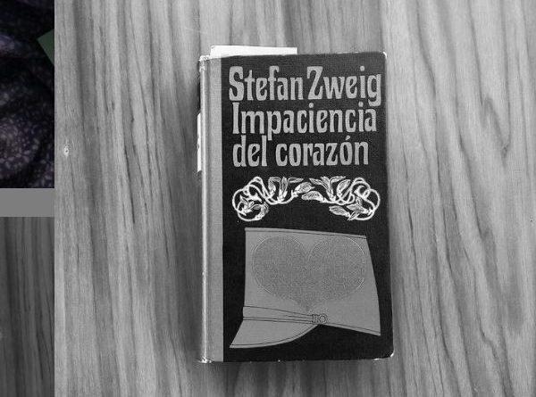 Impaciencia del Corazon - Stefan Zweig